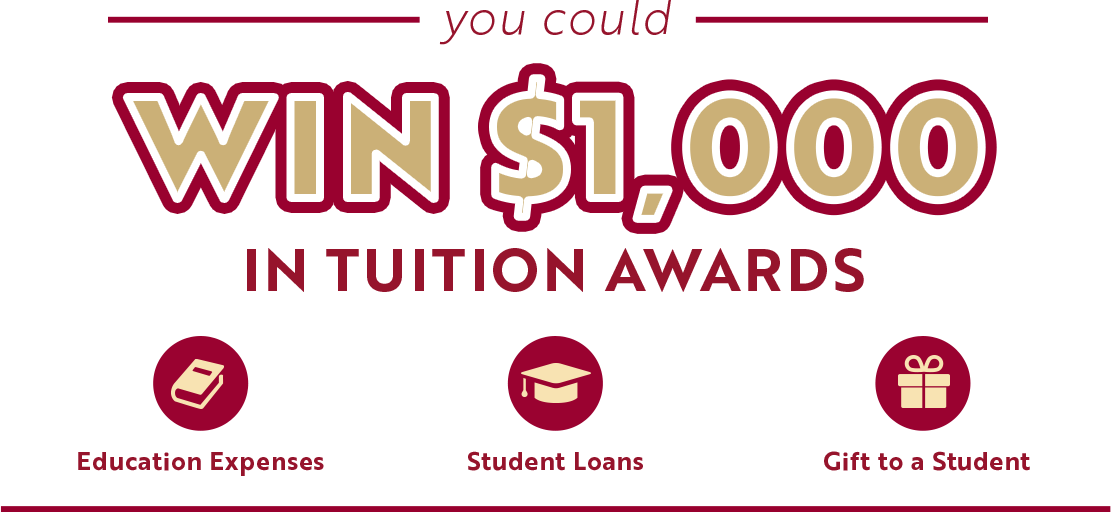 you could WIN $1,000 IN TUITION AWARDS! Education Expenses Student Loans Gift to a Student